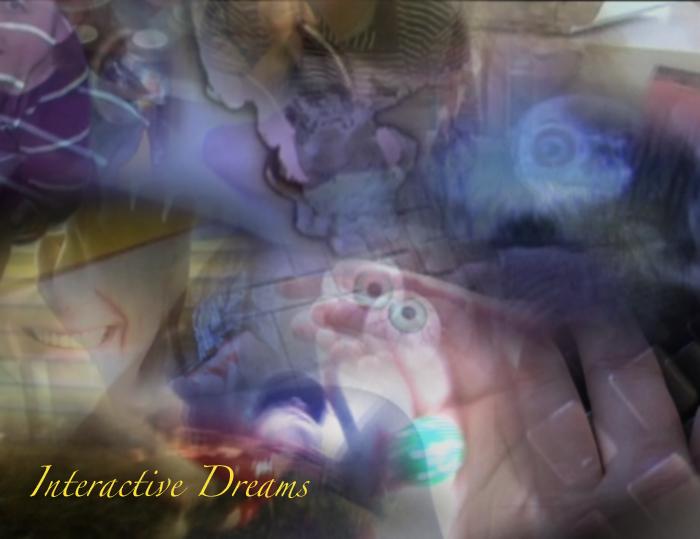 Interactive Dreams